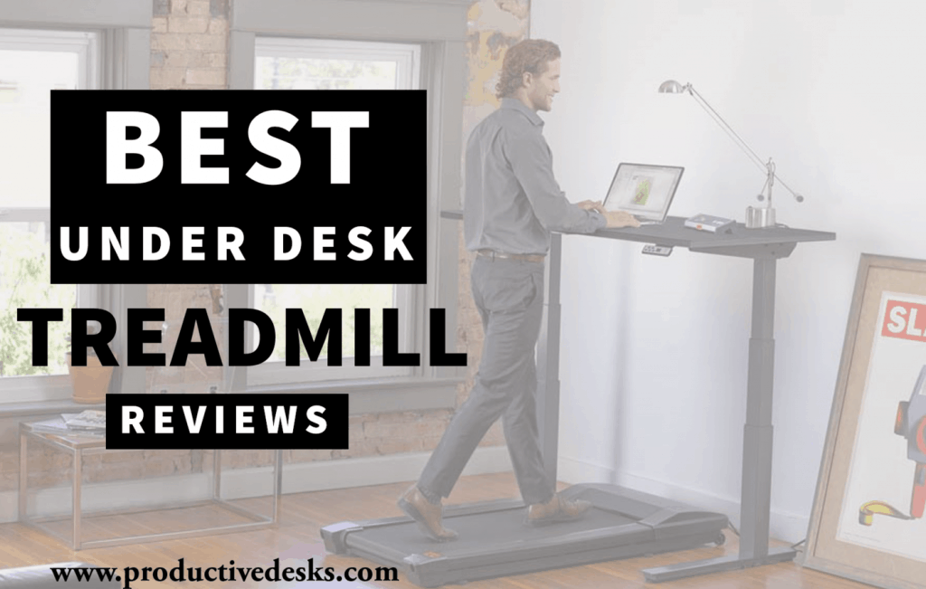 under desk treadmill reviews