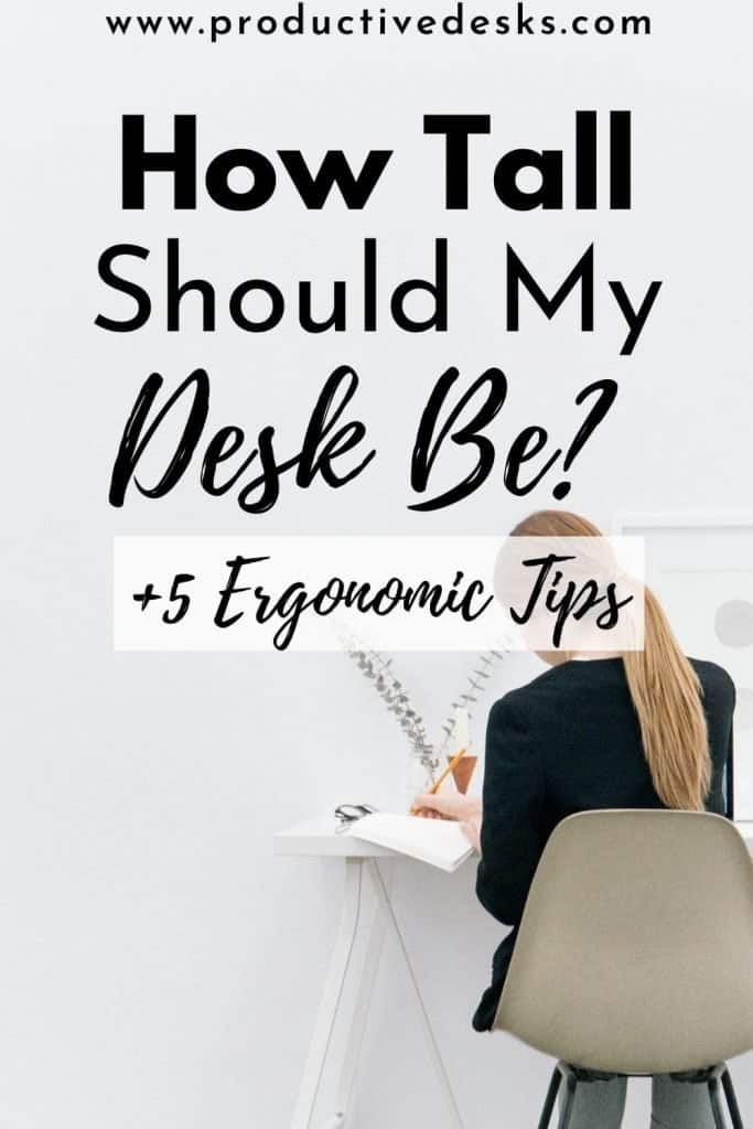 How Tall Should My Desk Be