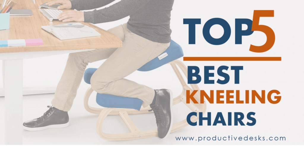 best kneeling chairs