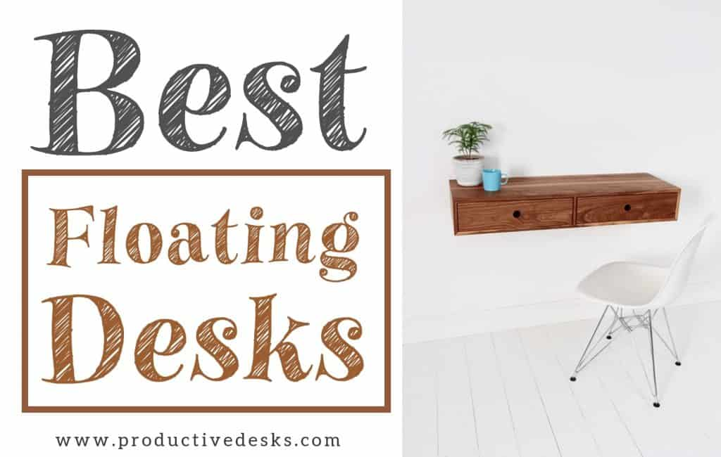 best floating desks